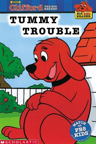 Tummy Vex (Clifford the Big Red Dog) (Big Red Reader Series)