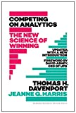 Competing on Analytics: Updated, with a New