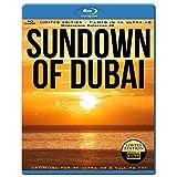 SUNDOWN OF Dubai 4K ( Filmed in 4K ULTRA HD) [Blu-ray]