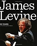 James Levine: 40 Years at the Metropolitan Opera
