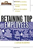 img - for Retaining Top Employees (Briefcase Books (Paperback)) book / textbook / text book