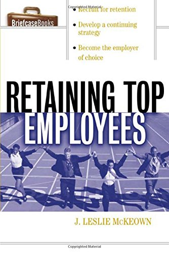 Download Retaining Top Employees (Briefcase Books (Paperback)) pdf