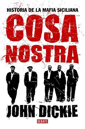 Cosa Nostra: Historia de la mafia siciliana (HISTO...
