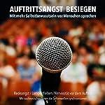 Auftrittsangst besiegen: Mit mehr Selbstbewusstsein vor Menschen sprechen   Patrick Lynen