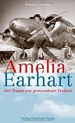 Amelia Earhart: Der Traum von grenzenloser Freiheit