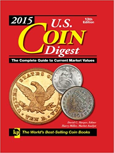 Lataa ilmaisia e-kirjoja Androidille 2015 U.S. Coin Digest: The Complete Guide to Current Market Values (Us Coin Digest) PDF iBook PDB