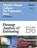 Collision Bk. 6 : Damage Analysis and Estimating, Delmar Staff and Thomson Delmar Learning Staff, 0766848892