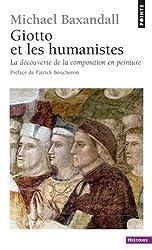 Giotto et les humanistes : La découverte de la composition en peinture 1340-1450
