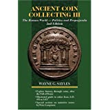 Ancient Coin Collecting III: The Roman World - Politics and Propaganda (No. 3)