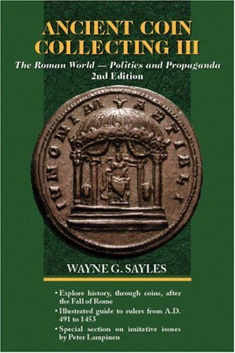 History Ancient Roman Coins - Ancient Coin Collecting III: The Roman World - Politics and Propaganda (No. 3)