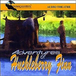 Adventures of Huckleberry Finn (Dramatized)