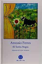 El torito negro (Colección el Bosque Viejo): Amazon.es
