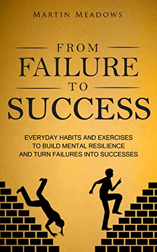 From Failure To Success by Martin Meadows ebook deal