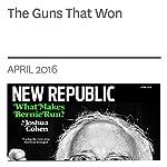 The Guns that Won   Eli Gottlieb