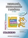 Tecnología, Programación y Robótica 1º ESO - Cuaderno - Proyecto INVENTA - 9788470635120