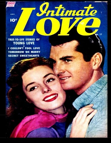 Download Intimate Love #17: 1952 True To Life Romance Comic pdf