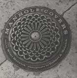 By Mimi Melnick Manhole Covers (Second Printing) [Hardcover]