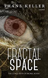 Fractal Space (The Conquests of Brokk Book 1)