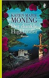 Der dunkle Highlander: Roman (Die Highlander-Saga 5)