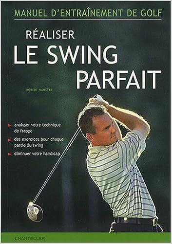 Livres Réaliser le swing parfait pdf epub