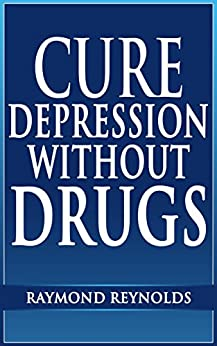 How to Treat Depression Without Medication Essay