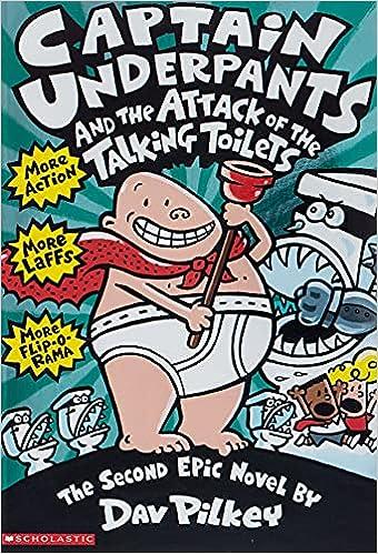 Amazon Com Captain Underpants And The Attack Of The Talking Toilets 9780590634274 Pilkey Dav Pilkey Dav Pilkey Dav Pilkey Dav Books