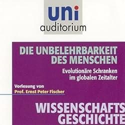 Die Unbelehrbarkeit des Menschen (Uni-Auditorium)