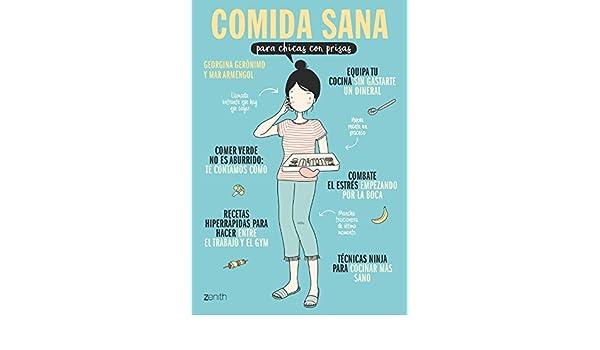 Comida sana para chicas con prisas (Spanish Edition ...