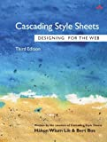 Cascading Style Sheets: Designing for the Web (3rd Edition)