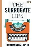 The Surrogate Lies