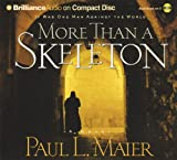 img - for More Than a Skeleton: Shattering Deception or Ultimate Truth? book / textbook / text book