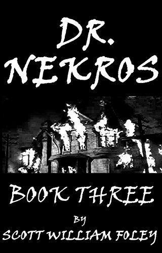 Dr. Nekros: Book Three