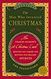 The Man Who Invented Christmas: How Charles