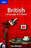British Language and Culture, Lonely Planet Staff, 186450286X
