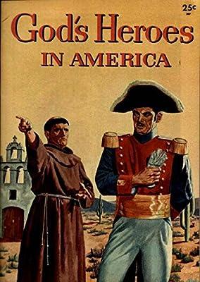 Amazon com: GODS HEROES IN AMERICA (1956) (CATHETICAL GUILD