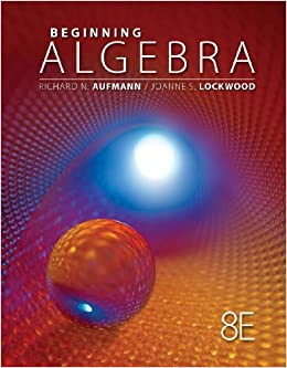 Student Workbook for Aufmann/Lockwood's Beginning Algebra with Applications, 8th