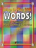 Ways to Play with Words!, Terri Landers, 0970372965