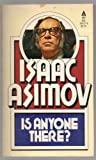 Is Anyone There, Isaac Asimov, 0441374174