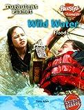 Wild Water, Tony Allan, 1410917487