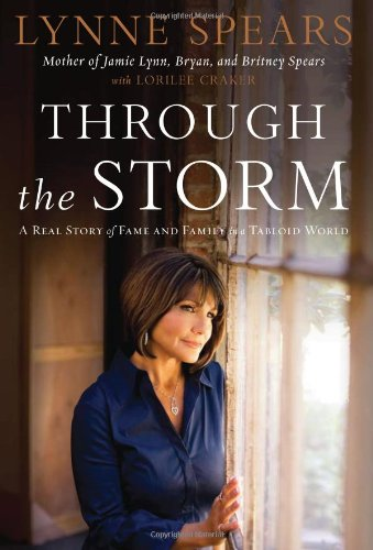 Through the Storm: A Real Story of Fame and Family in a Tabloid ()