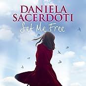 Set Me Free | Daniela Sacerdoti