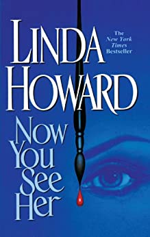 Now You See Her by [Howard, Linda]