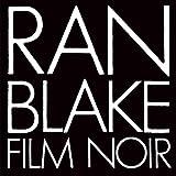 Film Noir by Ran Blake (2015-08-03)