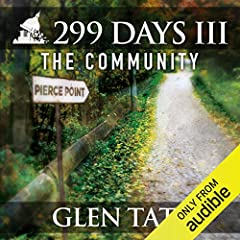 299 Days: The Community, the third book in the 299 Days series, reunites Grant Matson with his family after his wife, children, and in-laws accept that the only way to survive the Collapse is to flee the comfort of their suburban lives...