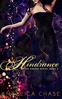 Hindrance (The Excess Series Book 3) by [Chase, Angelica]