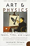 img - for Art & Physics: Parallel Visions in Space, Time, and Light book / textbook / text book
