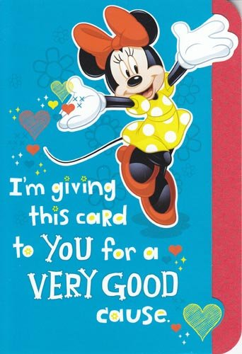 """Greeting Card Care Disney """"I'm Giving This Card to You for a Very Good Cause.."""""""