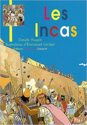 Les Incas Jeunesse Broche Amazon Fr Daniele Husson