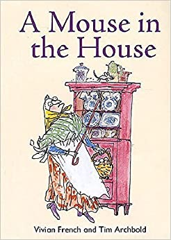 Book A Mouse in the House: Redstarts Level 2 (ReadZone Reading Path) by Vivian French (2014-04-30)