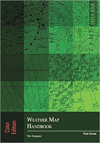 Weather Map Handbook, 3rd ed., color: Tim Vasquez ...